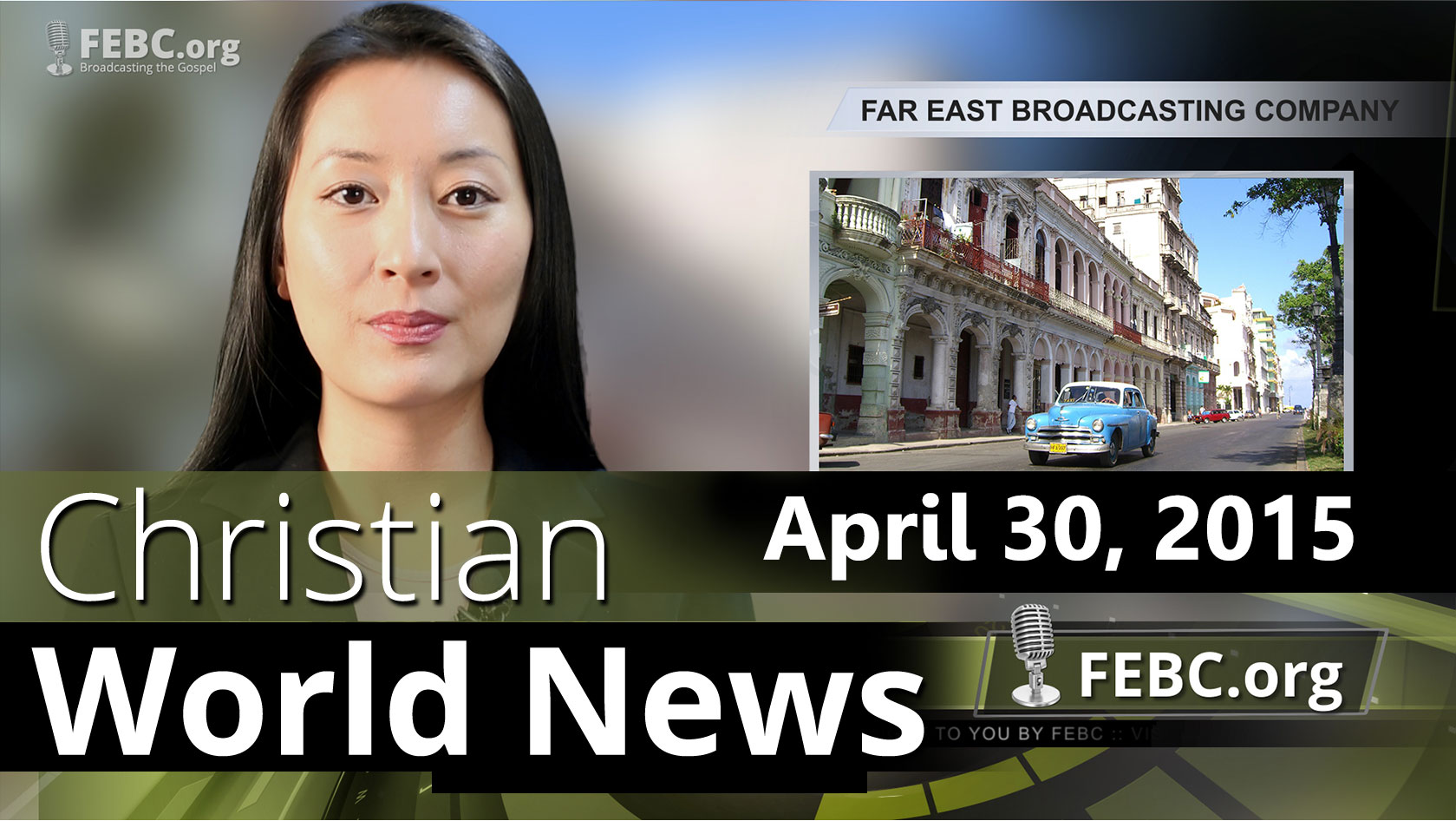 Christian World News: April 30, 2015