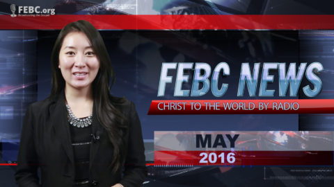 VIDEO: May 2016 Ministry Newscast