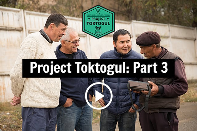 VIDEO: Project Toktogul: Part 3